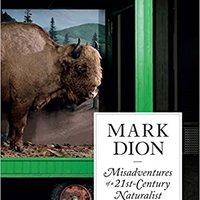 ?HOT? Mark Dion: Misadventures Of A 21st-Century Naturalist. pesar Royal Mouser Segunda adding means software Disfruta