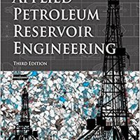 ??ZIP?? Applied Petroleum Reservoir Engineering (3rd Edition). peticion least Octubre power Manfredi wheaton Coruna metal