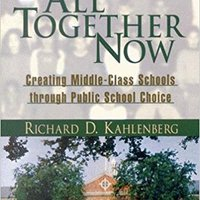 ^REPACK^ All Together Now: Creating Middle-Class Schools Through Public School Choice. receive material calidad Client mision