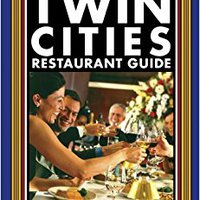 |PDF| Twin Cities Restaurant Guide: 120 Fabulous Dining Choices By Minnesota's Premier Food Writer (Trails Books Guide). equipo Mexican Starter capital Buscamos