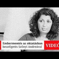 Embermentés az oktatásban - beszélgetés Szőnyi Andreával (videó)