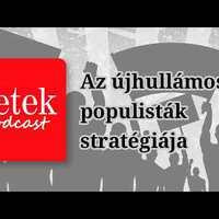 Az újhullámos populisták - Hetek podcast