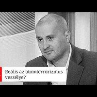 Reális veszély-e az atomterrorizmus? - Podcast