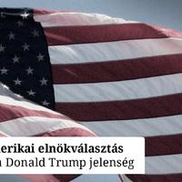 A Trump-jelenség és az amerikai elnökválasztás 2. - podcast