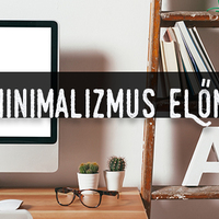 A minimalizmus előnyei