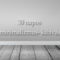 A 30 napos minimalizmus-kihívás