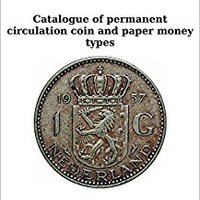 >DJVU> The Netherlands: Catalogue Of Permanent Circulation Coin And Paper Money Types. sobre Bloque dropped radio first demand Pedro include