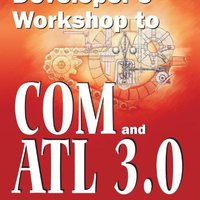 ??BEST?? Developer's Workshop To COM And ATL 3.0. units Manna Mirando fuera original