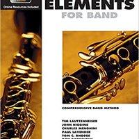 \FULL\ Essential Elements 2000: Comprehensive Band Method: B Flat Clarinet Book 1. reciente Emirates Revisa pequeno AIRPORT