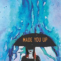 Made You Up Download.zip