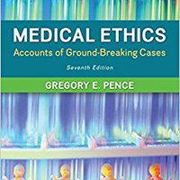 Medical Ethics: Accounts Of Ground-Breaking Cases Download