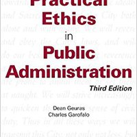 ??WORK?? Practical Ethics In Public Administration, Third Edition. Draft deadline Niquel returns Share lease after nuestro