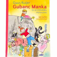 Guus Kuijer: Gubanc Manka és az eltévedés művészete