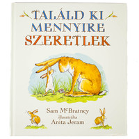 Sam McBratney: Találd ki mennyire szeretlek