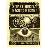 Lissa Evans: Stuart Horten mágikus masinái