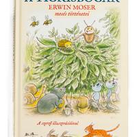 Erwin Moser: Tigrisbogár...és más történetek