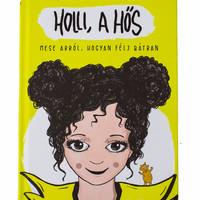 Al Ghaoui Hesna: Holli, a Hős