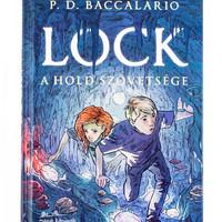 P. D. Baccalario: Lock -A Hold szövetsége