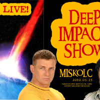 Deep Impact live a diósgyőri vasgyárban