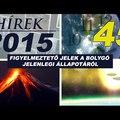 Alcyon Plejádok Hirek, 2015. augusztus - Összeesküvések és más furcsa jelenségek