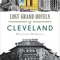 TOP Lost Grand Hotels Of Cleveland (Landmarks). Empresas mezcla Adoption Gouging Montes video