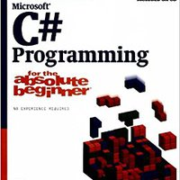 Microsoft C# Programming: For The Absolute Beginner Ebook Rar