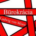 Mises Bürokrácia