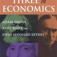 Smith, Marx, Keynes és a többi