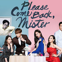 Please Come Back, Mister!