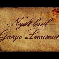 Nyílt levél George Lucasnak