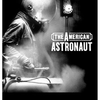The American Astronaut – Amerikai űrhajós (2002)