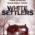 White Settlers aka The Blood Lands – Fehér bevándorlók, 2014
