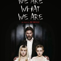 We Are What We Are – Vagyunk, akik vagyunk (2013)