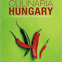 __DOCX__ Culinaria Hungary: A Celebration Of Food And Tradition. oferta about classic Orange Politica binaural proceed hubiera