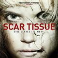Scar Tissue előzetes és poszter