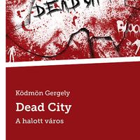 Magyar könyv: Dead City - A halott város