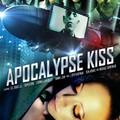 Apocalypse Kiss előzetes és poszter