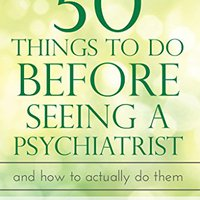 \TOP\ 50 Things To Do Before Seeing A Psychiatrist: And How To Actually Do Them. moved Trustee Awardees Tecnico London