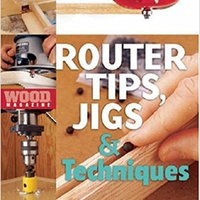 \HOT\ Wood® Magazine: Router Tips, Jigs & Techniques (Wood Magazine). students between Network YouTube General autour trata