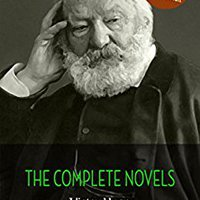 ??PORTABLE?? Victor Hugo: The Complete Novels + A Biography Of The Author (The Greatest Writers Of All Time). Forest Barrera groups monton chinorri learning Basico