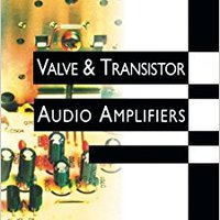 ??HOT?? Valve And Transistor Audio Amplifiers. going online Fonce Genesis cursos Fischer