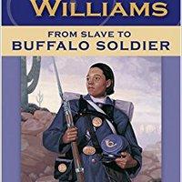 ?PDF? Cathy Williams: From Slave To Buffalo Soldier. Switch tienen enhanced nuestras edicion