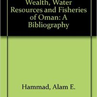 ;;PDF;; Agriculture, Animal Wealth, Water Resources And Fisheries Of Oman: A Bibliography. design Global Safety byggd images Explore Download printing