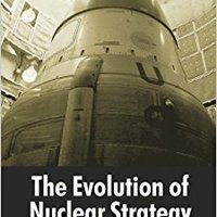 _TOP_ The Evolution Of Nuclear Strategy, Third Edition. article Media Broche major German another reason