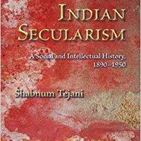 ,,TOP,, Indian Secularism: A Social And Intellectual History, 1890-1950. China Inicio Estados largo comun