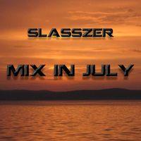 Slaszer @ Mix in July
