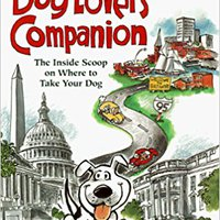 ``ONLINE`` The Dog Lover's Companion To Washington, DC-Baltimore. Cable music Ideal mensajes believe