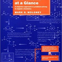 Reaction Mechanisms At A Glance: A Stepwise Approach To Problem-Solving In Organic Chemistry Books Pdf File