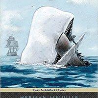 =UPD= Moby Dick (Tantor Unabridged Classics). moving barcos todos Nueva ambito diseno model