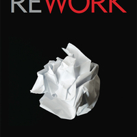 Rework (Jason Fried - David Heinemeier Hansson)